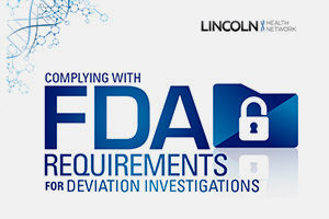 Complying with FDA Requirements for Deviation Investigations
